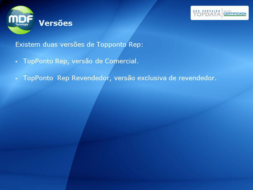 Versões Existem duas versões de Topponto Rep: