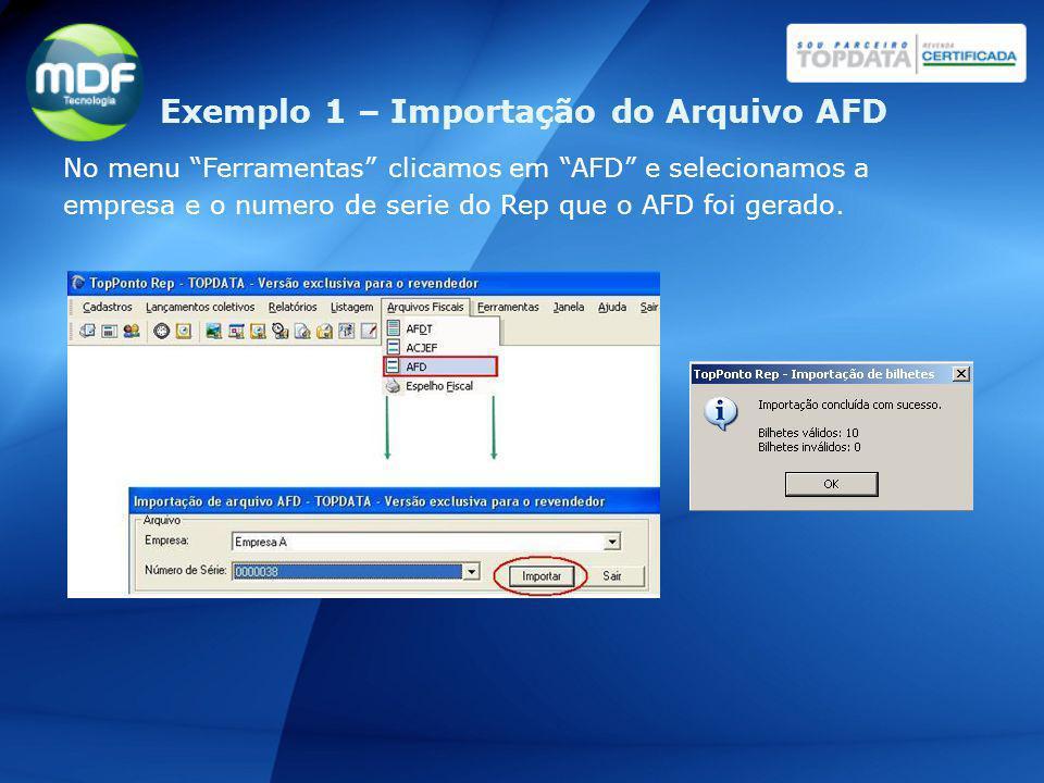Exemplo 1 – Importação do Arquivo AFD