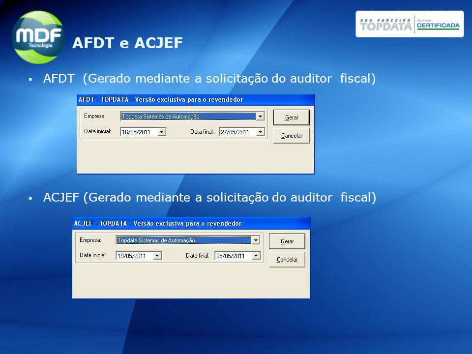AFDT e ACJEF AFDT (Gerado mediante a solicitação do auditor fiscal)