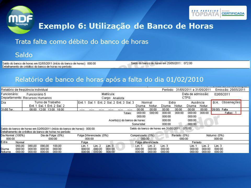 Exemplo 6: Utilização de Banco de Horas