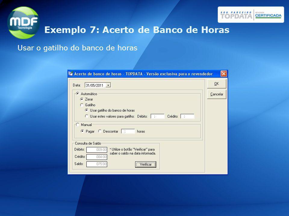Exemplo 7: Acerto de Banco de Horas