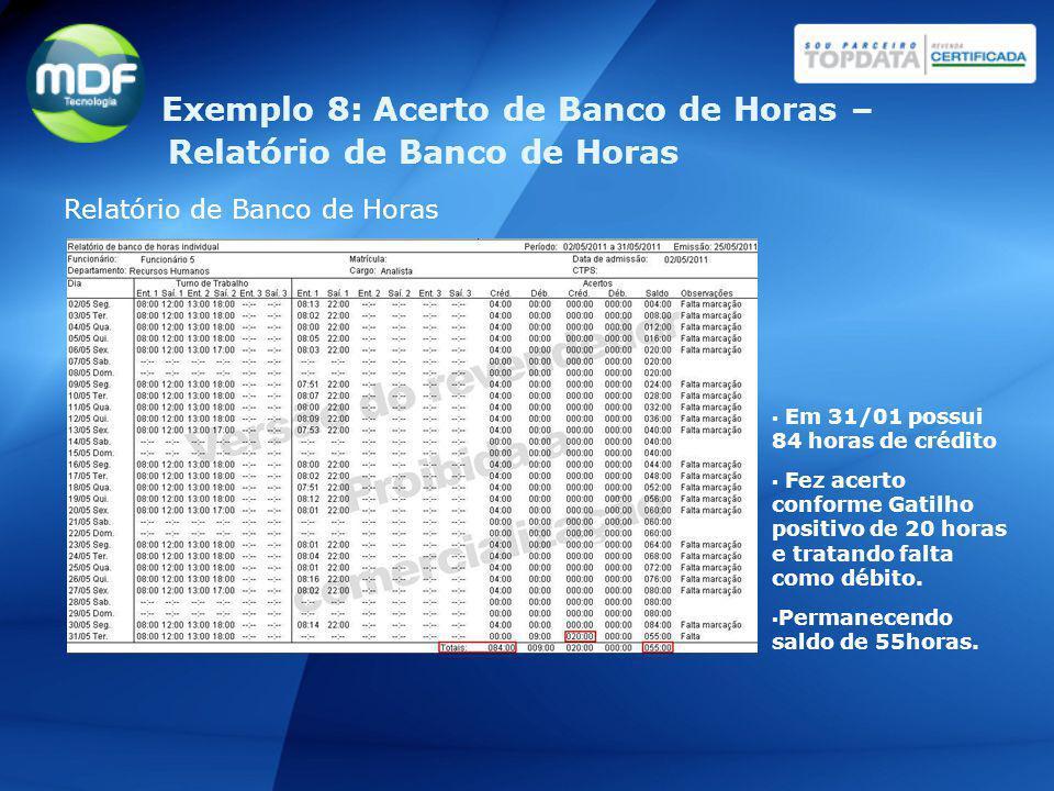 Exemplo 8: Acerto de Banco de Horas – Relatório de Banco de Horas