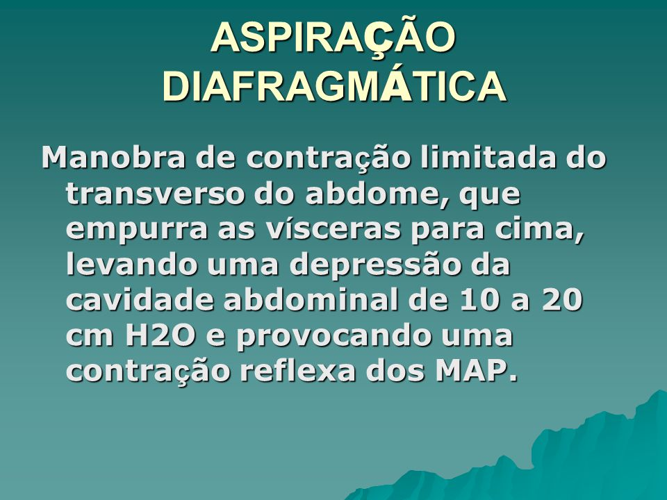 ASPIRAÇÃO DIAFRAGMÁTICA