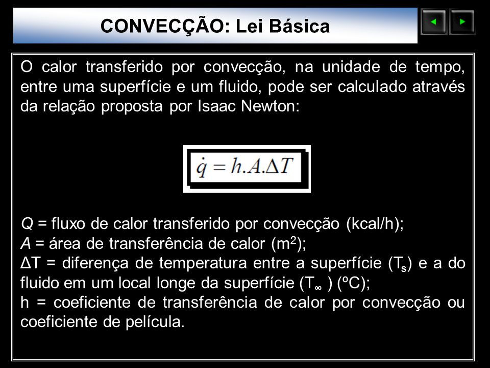 CONVECÇÃO: Lei Básica Sólidos Moleculares.