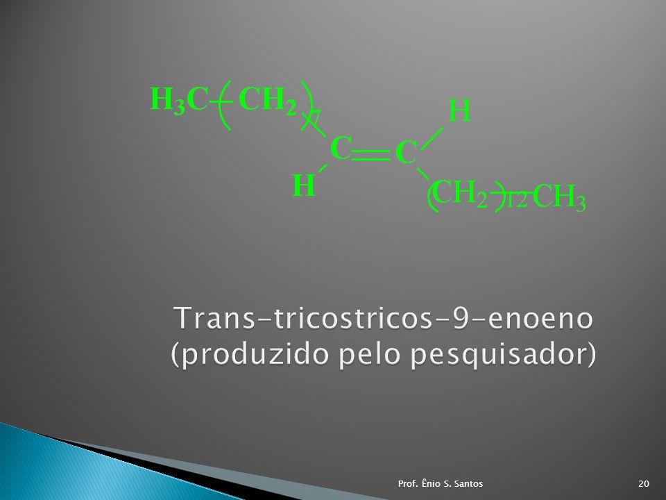 Trans-tricostricos-9-enoeno (produzido pelo pesquisador)