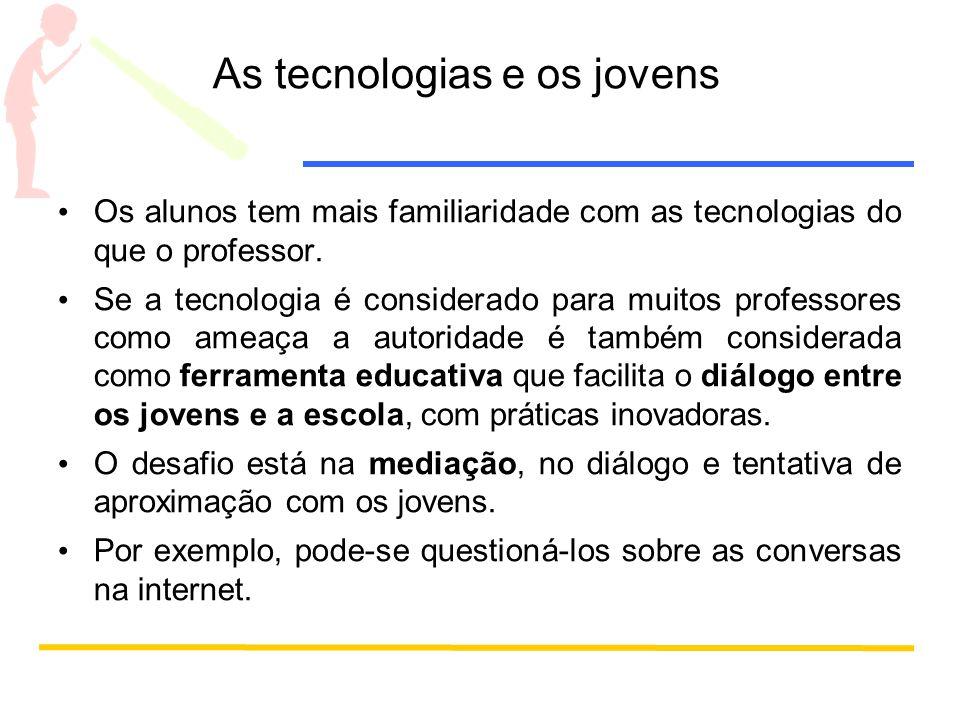 As tecnologias e os jovens