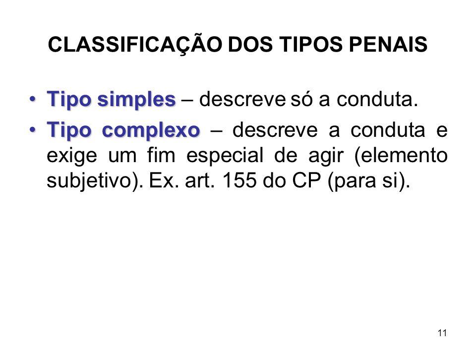 CLASSIFICAÇÃO DOS TIPOS PENAIS