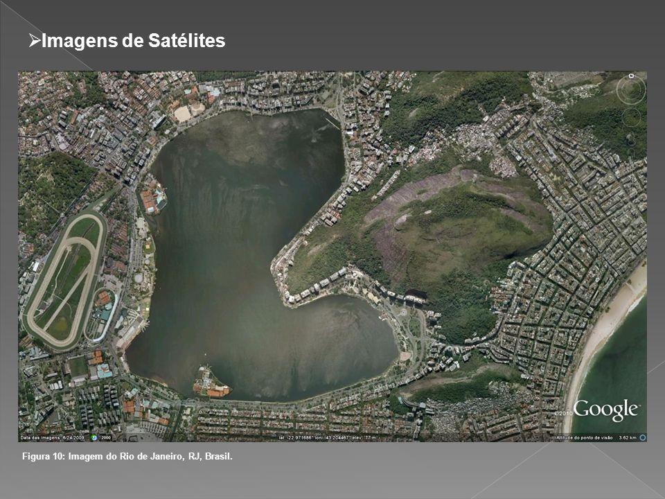 Imagens de Satélites Figura 10: Imagem do Rio de Janeiro, RJ, Brasil.