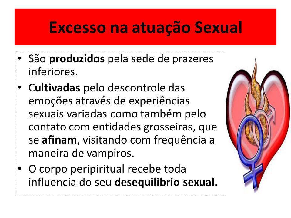 Excesso na atuação Sexual