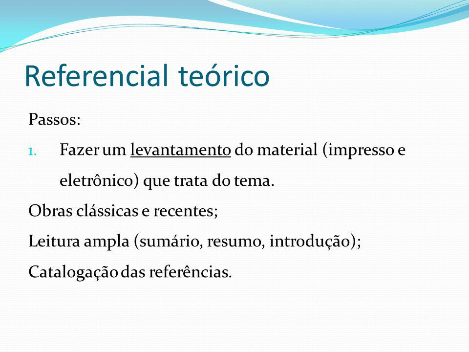 Referencial teórico Passos: