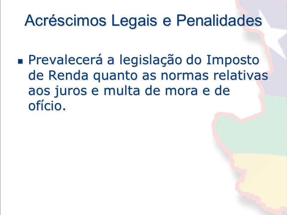 Acréscimos Legais e Penalidades