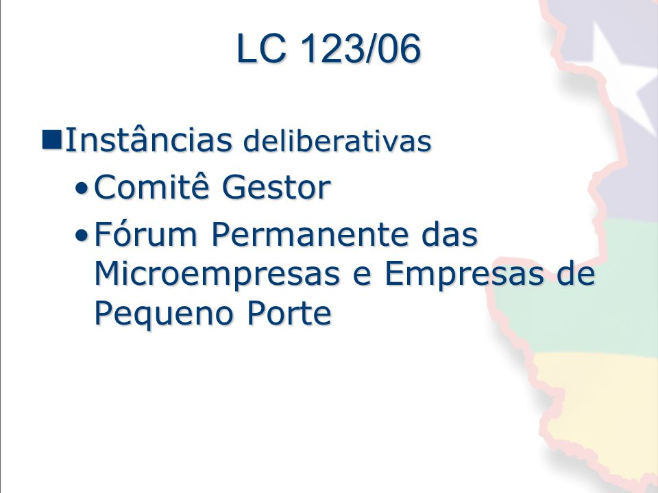 LC 123/06 Instâncias deliberativas Comitê Gestor