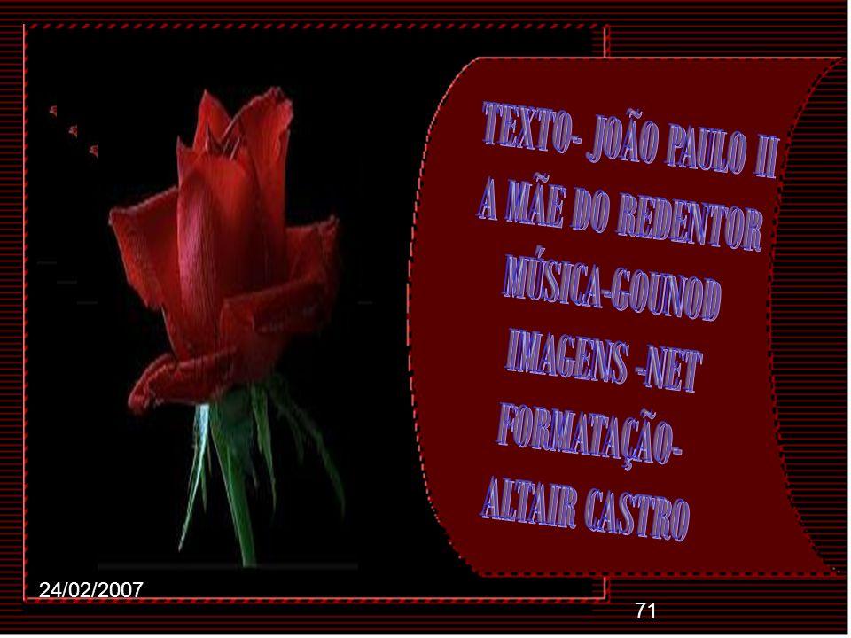 TEXTO- JOÃO PAULO II A MÃE DO REDENTOR MÚSICA-GOUNOD IMAGENS -NET