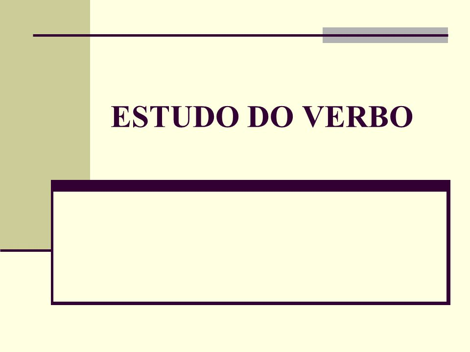 ESTUDO DO VERBO