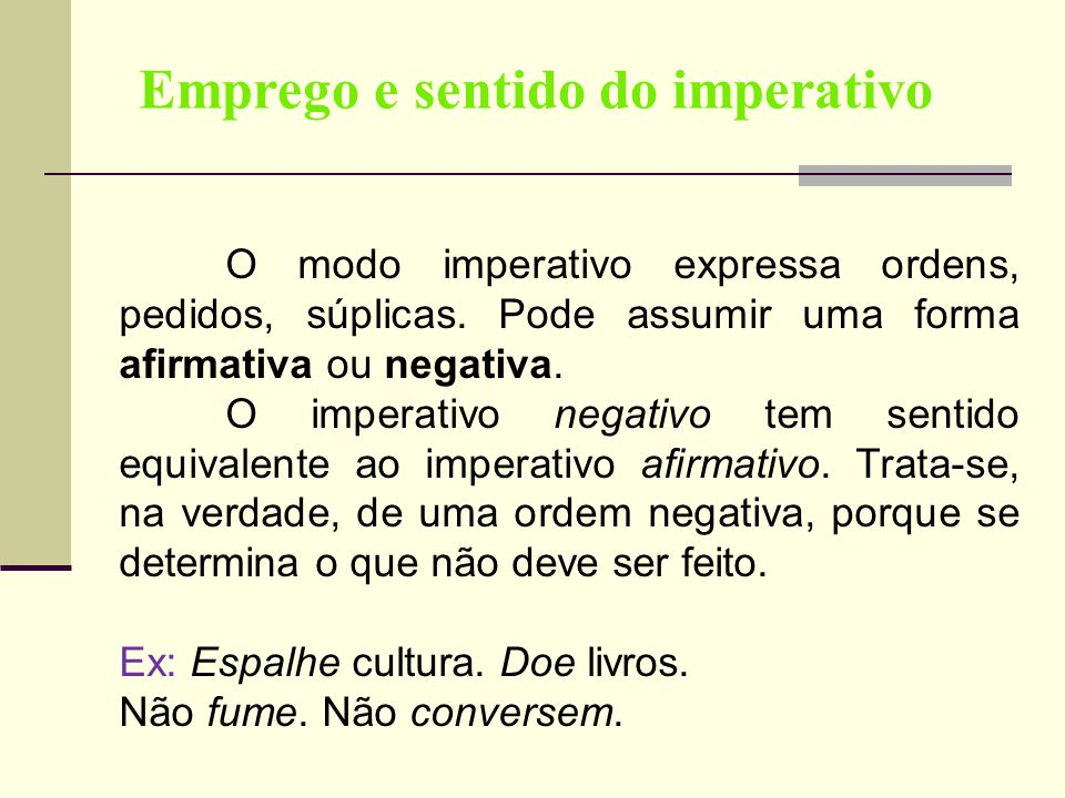 Emprego e sentido do imperativo