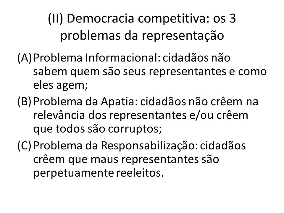 (II) Democracia competitiva: os 3 problemas da representação