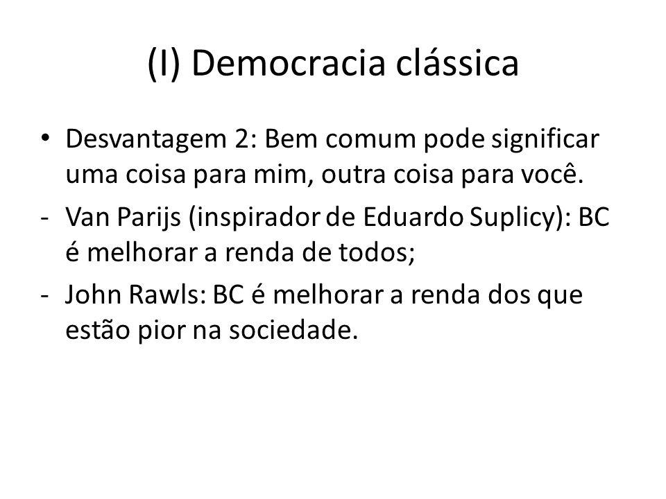 (I) Democracia clássica