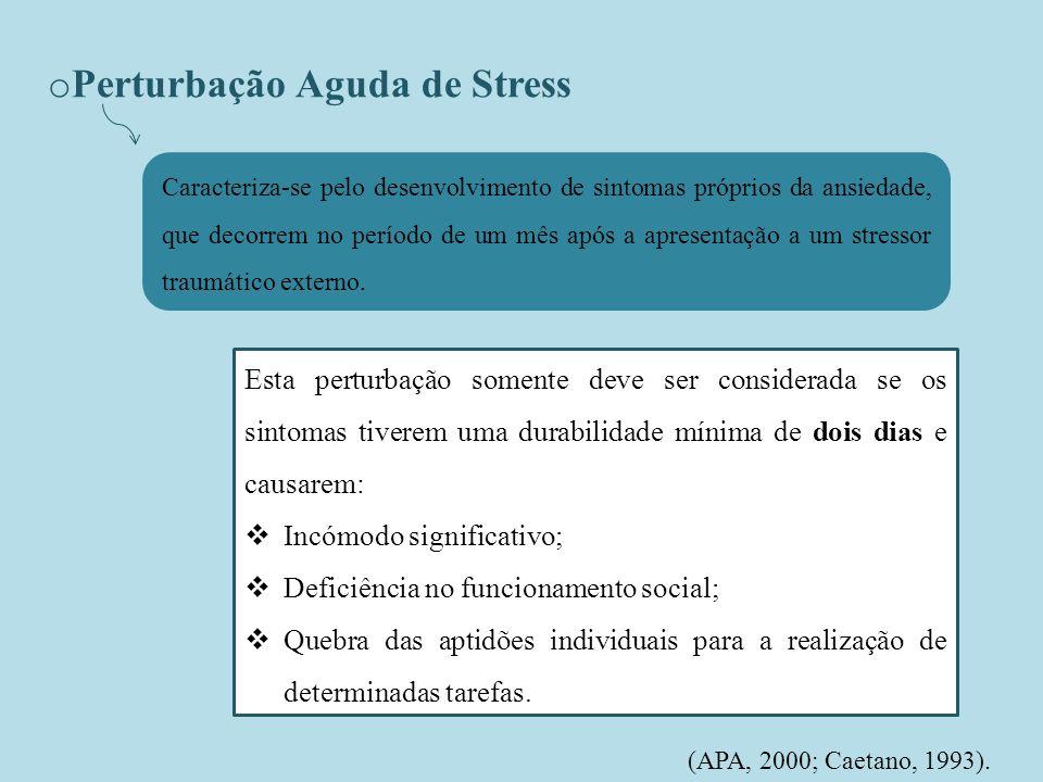 Perturbação Aguda de Stress
