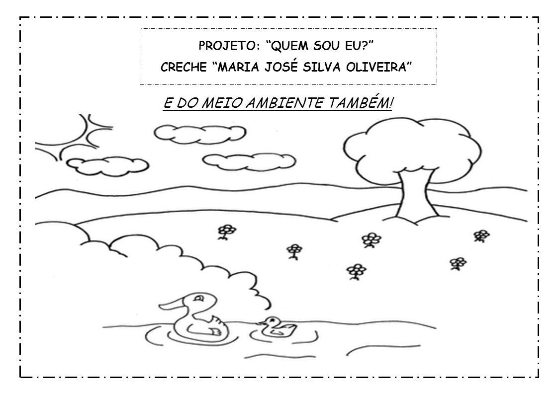CRECHE MARIA JOSÉ SILVA OLIVEIRA