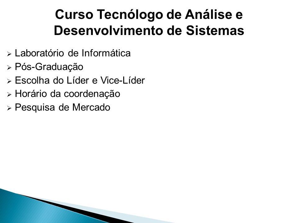 Curso Tecnólogo de Análise e Desenvolvimento de Sistemas