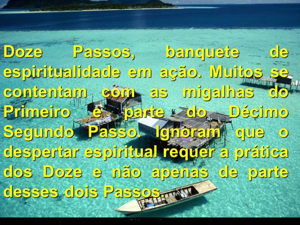 Doze Passos, banquete de espiritualidade em ação