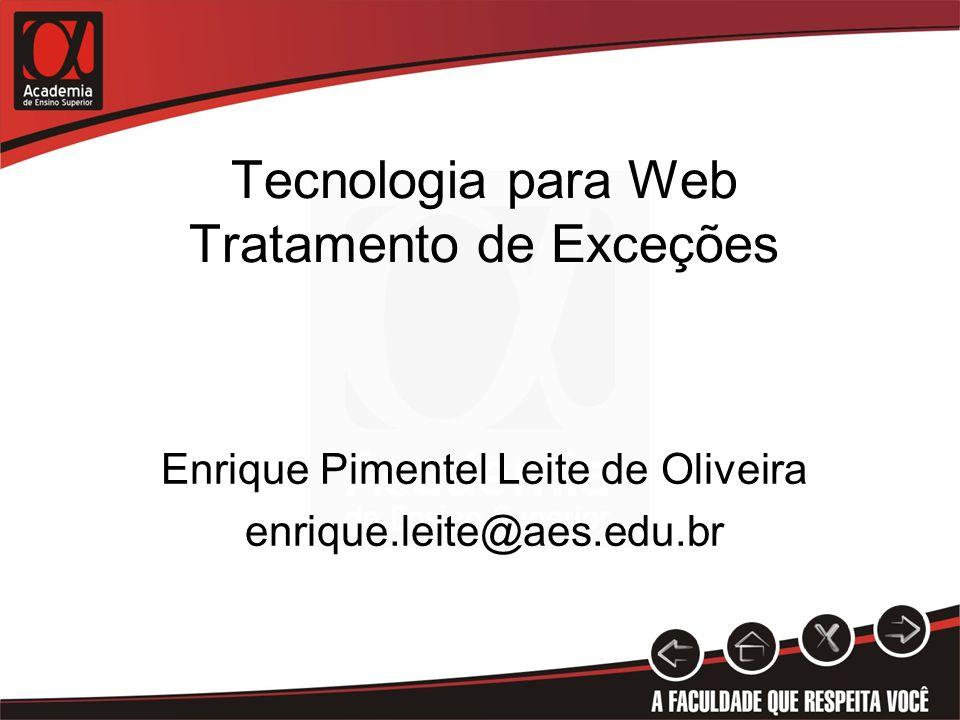 Tecnologia para Web Tratamento de Exceções