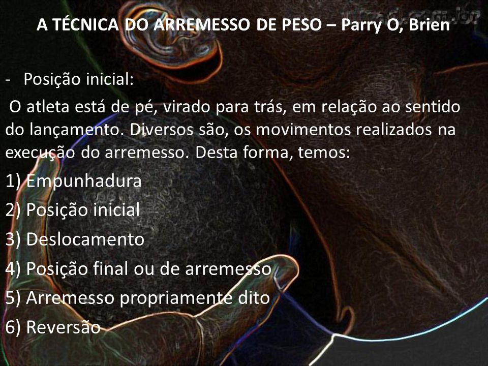 A TÉCNICA DO ARREMESSO DE PESO – Parry O, Brien
