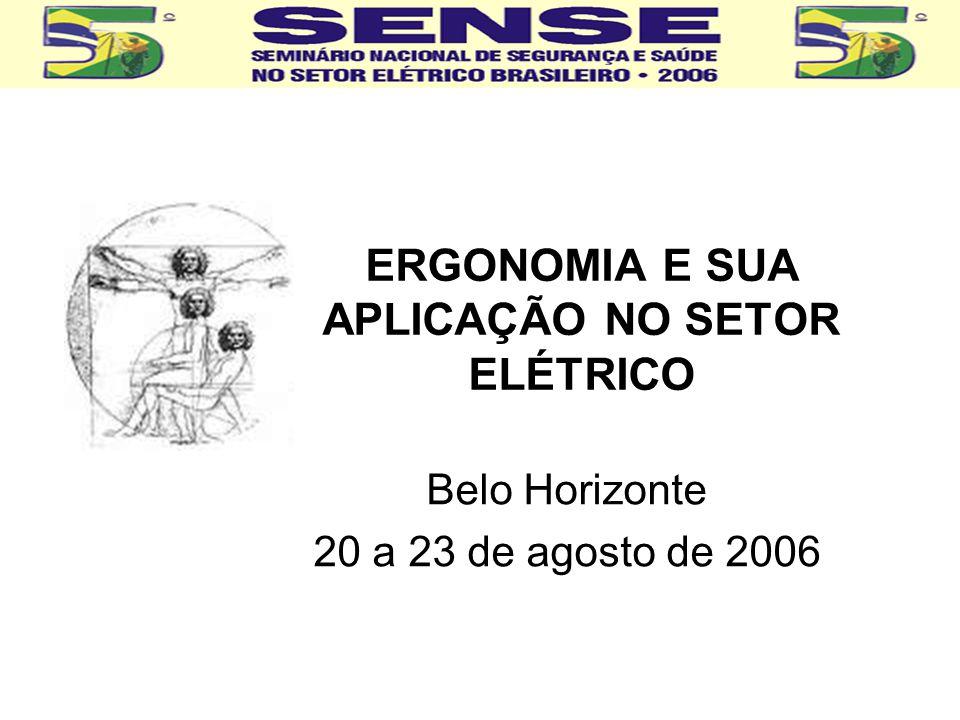 ERGONOMIA E SUA APLICAÇÃO NO SETOR ELÉTRICO