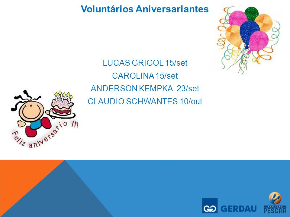 Voluntários Aniversariantes