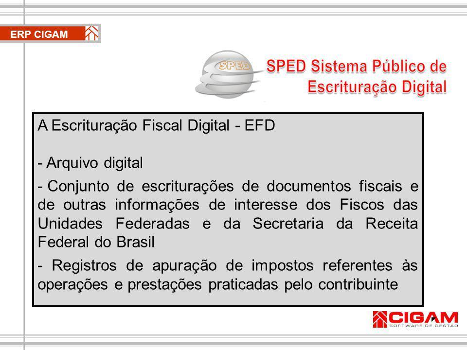 A Escrituração Fiscal Digital - EFD Arquivo digital