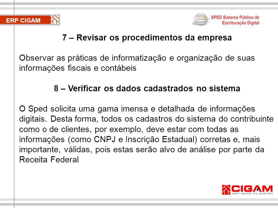 7 – Revisar os procedimentos da empresa
