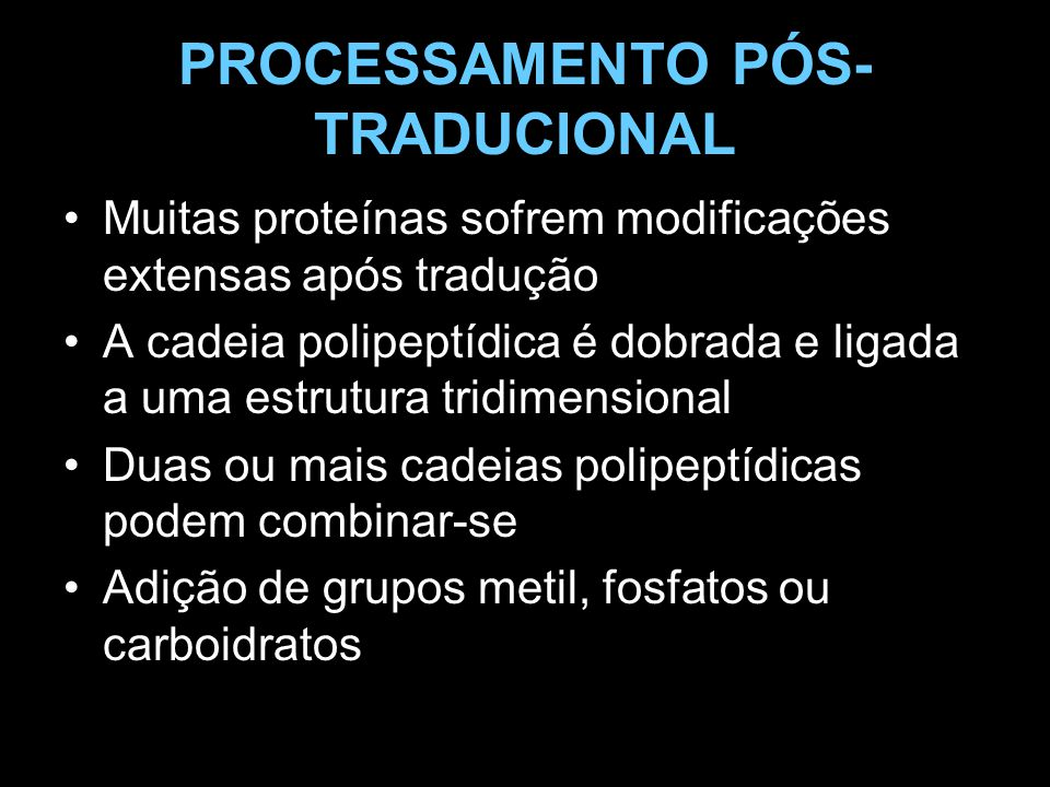 PROCESSAMENTO PÓS- TRADUCIONAL