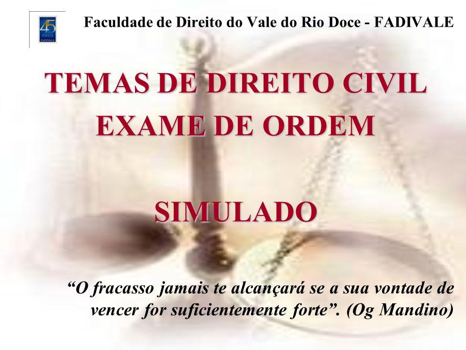 TEMAS DE DIREITO CIVIL EXAME DE ORDEM SIMULADO