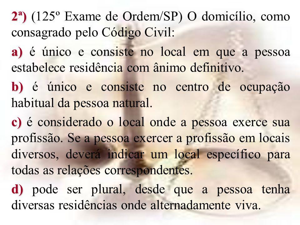 2ª) (125º Exame de Ordem/SP) O domicílio, como consagrado pelo Código Civil:
