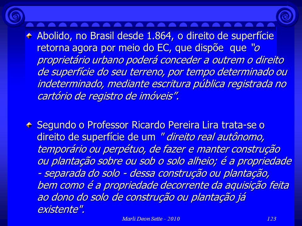 Abolido, no Brasil desde 1