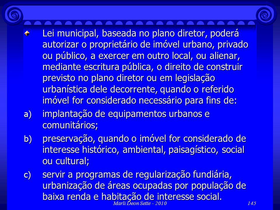 implantação de equipamentos urbanos e comunitários;