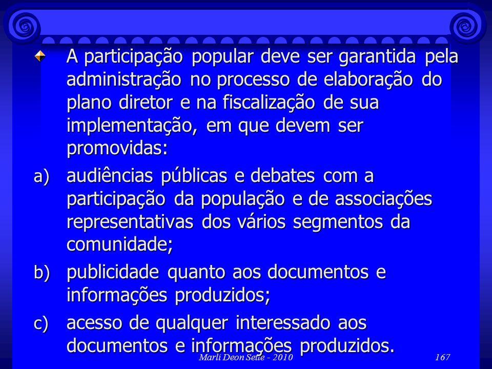 publicidade quanto aos documentos e informações produzidos;