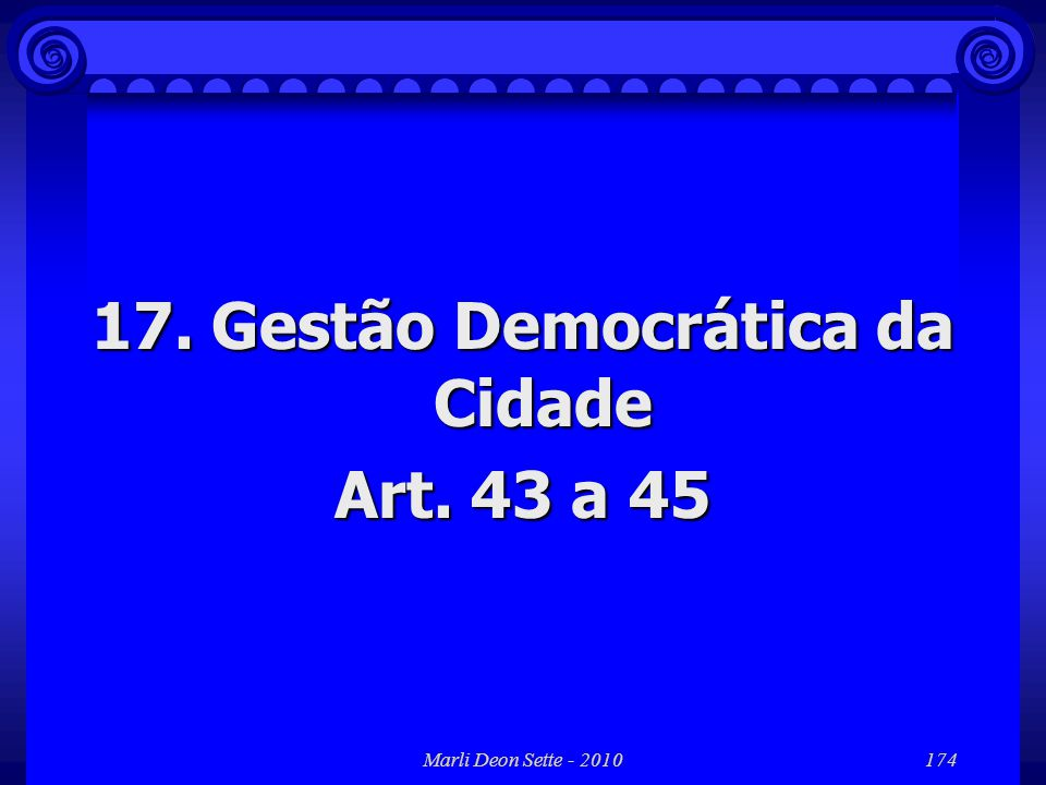 17. Gestão Democrática da Cidade