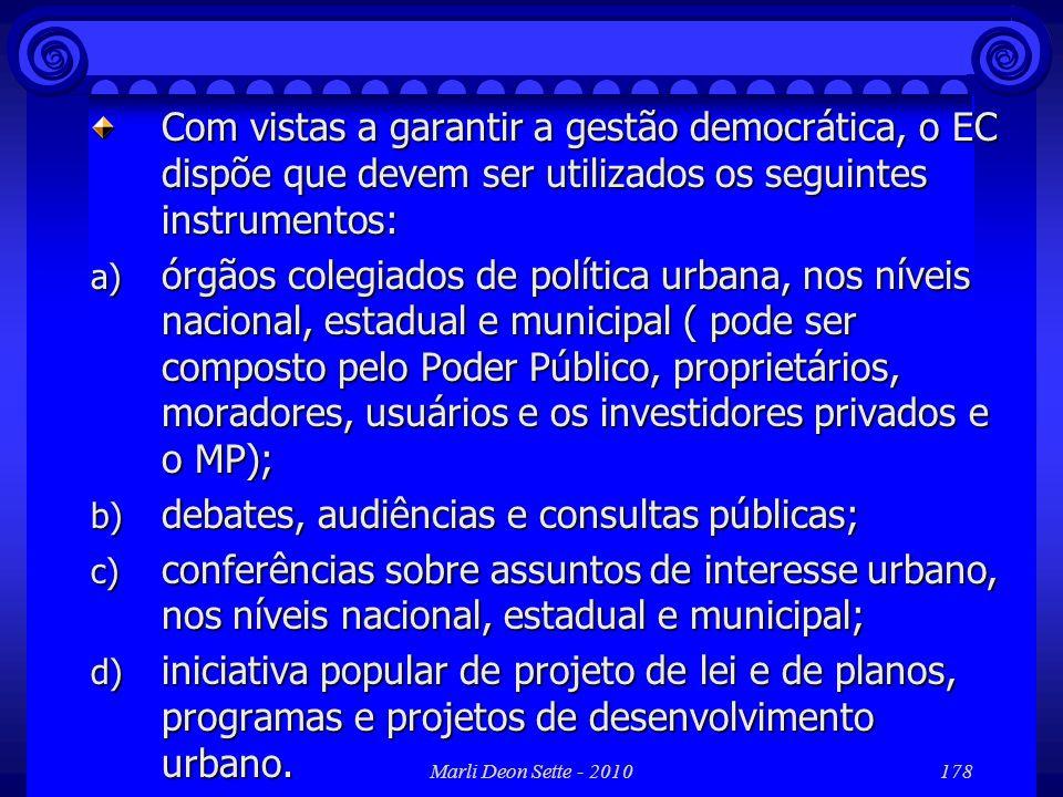 debates, audiências e consultas públicas;