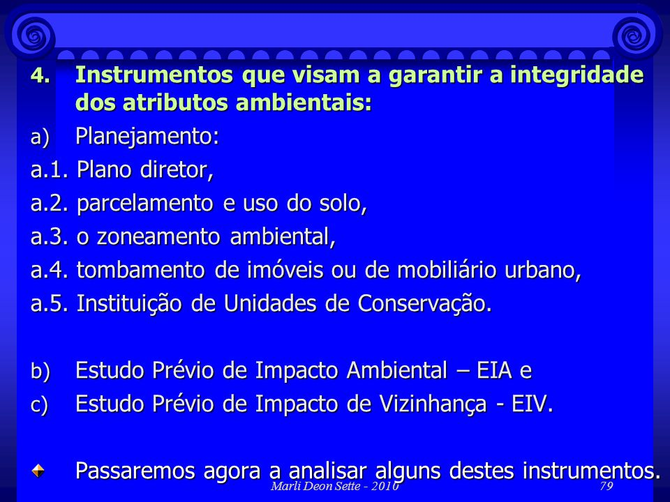 a.2. parcelamento e uso do solo, a.3. o zoneamento ambiental,
