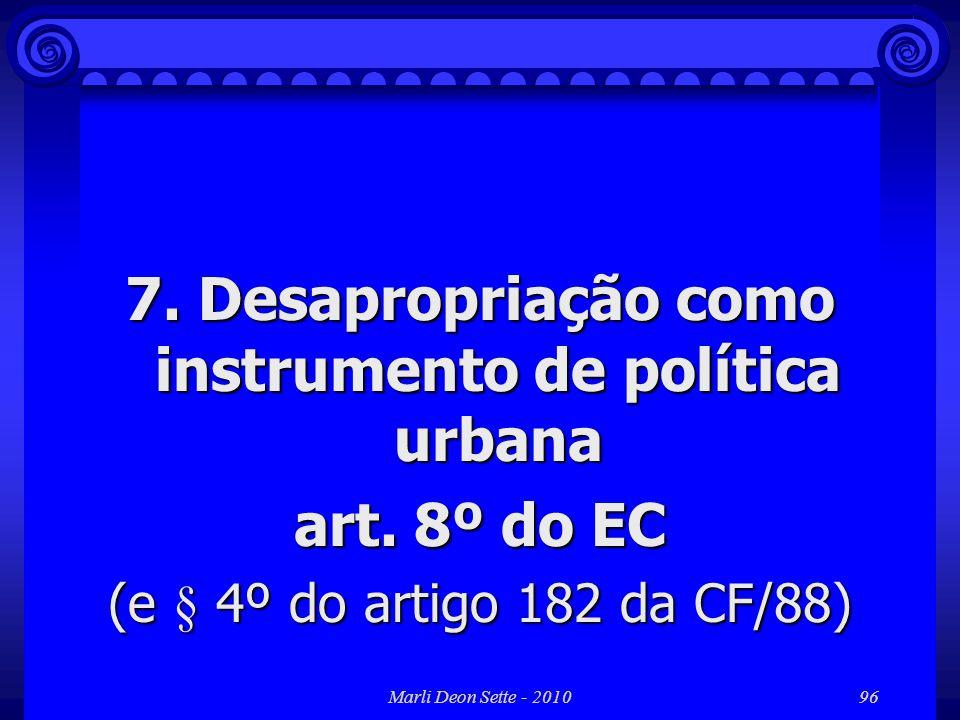 7. Desapropriação como instrumento de política urbana