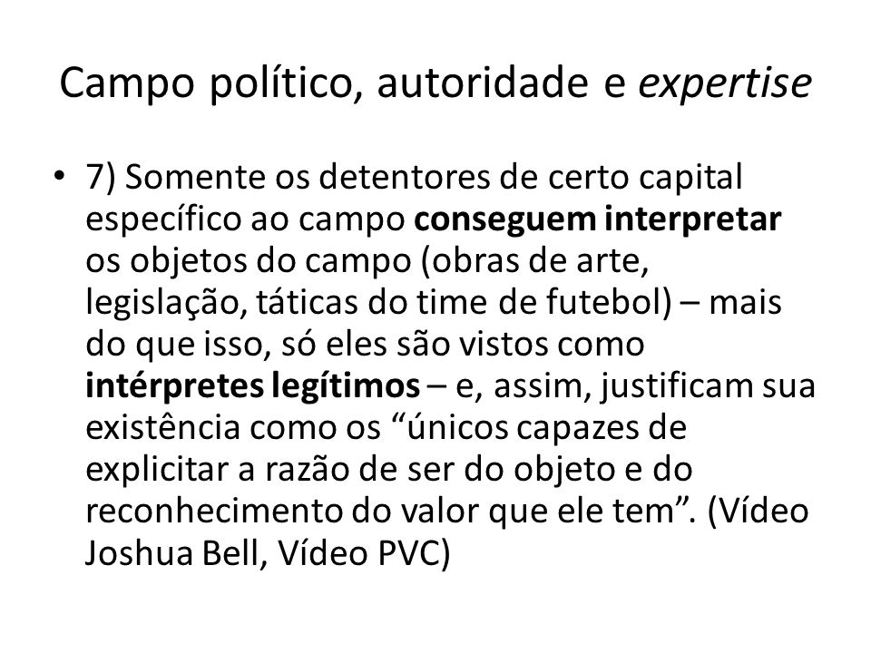 Campo político, autoridade e expertise