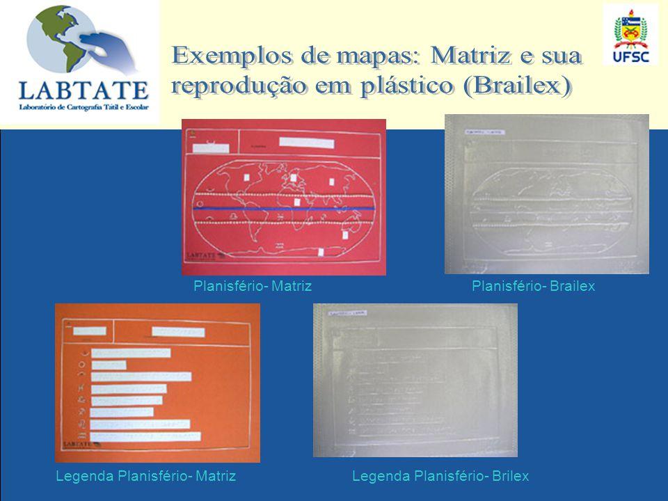 Exemplos de mapas: Matriz e sua reprodução em plástico (Brailex)