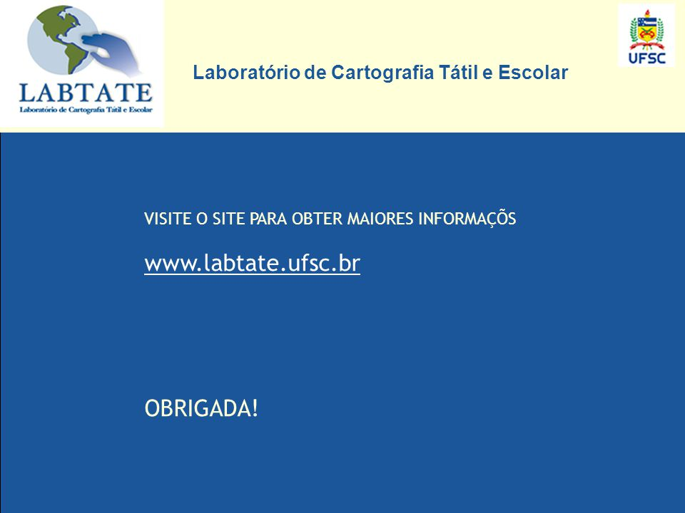 www.labtate.ufsc.br OBRIGADA!