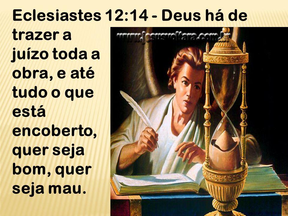 Eclesiastes 12:14 - Deus há de trazer a
