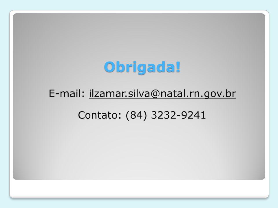 E-mail: ilzamar.silva@natal.rn.gov.br