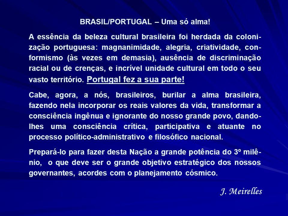 BRASIL/PORTUGAL – Uma só alma!