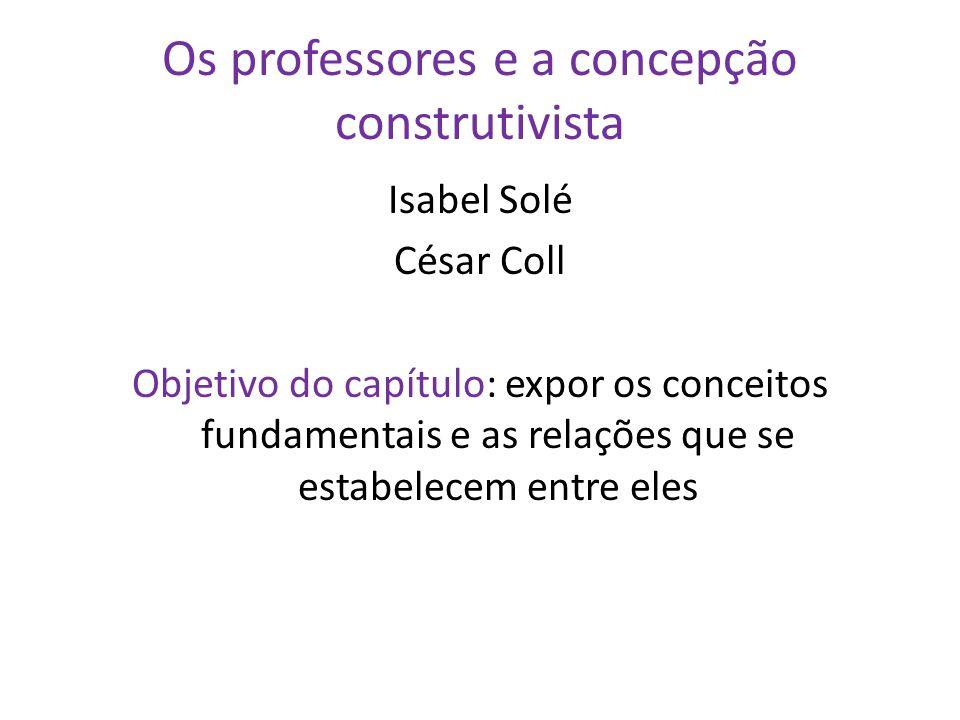 Os professores e a concepção construtivista