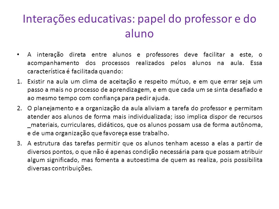 Interações educativas: papel do professor e do aluno
