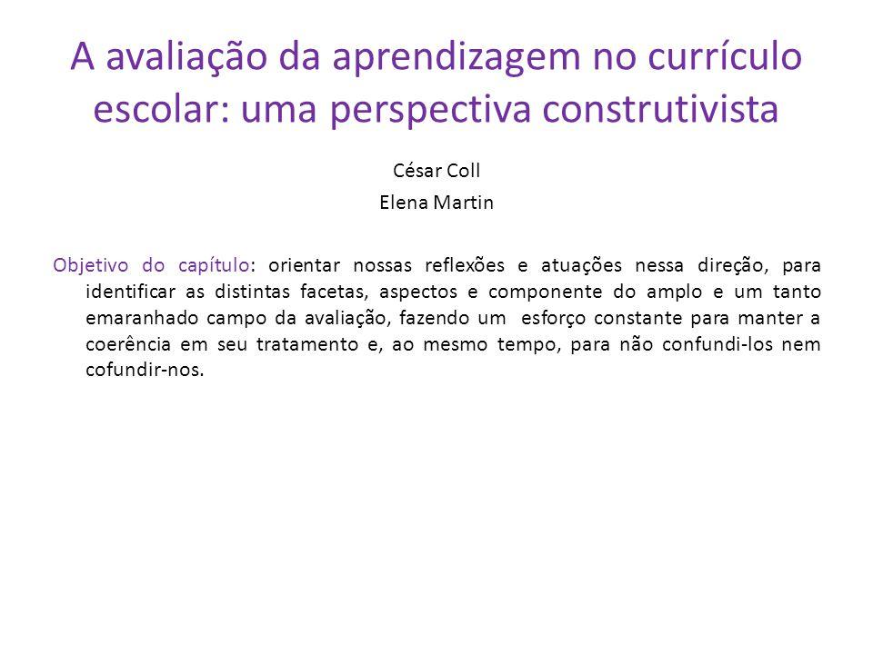A avaliação da aprendizagem no currículo escolar: uma perspectiva construtivista